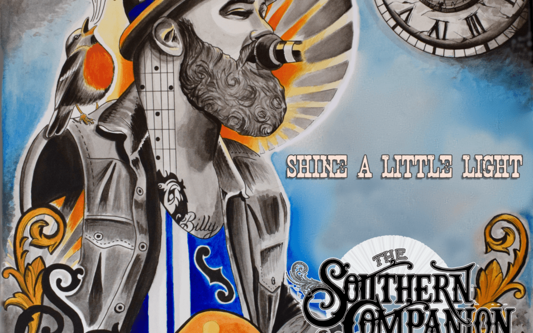 Shine A Little Light – New Album from The Southern Companion