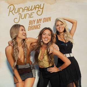 RUNAWAY JUNE BREAK US COUNTRY RADIO'S TOP FIVE FOR FIRST TIME SINCE DIXIE CHICKS!