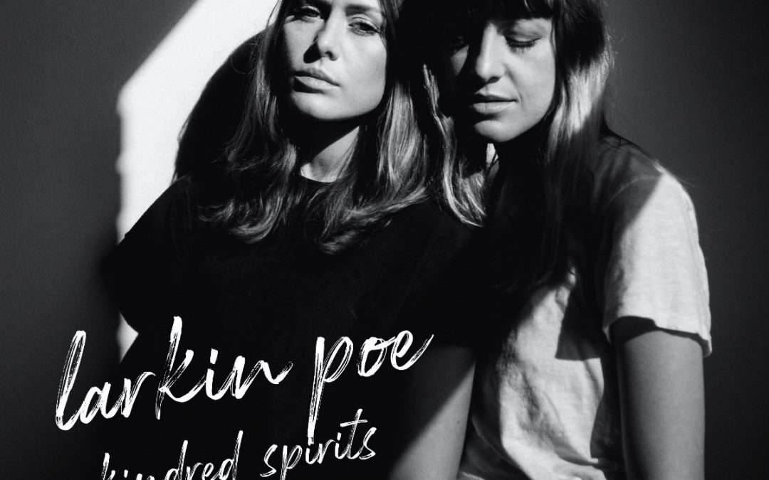 Larkin Poe announce covers album 'Kindred Spirits'
