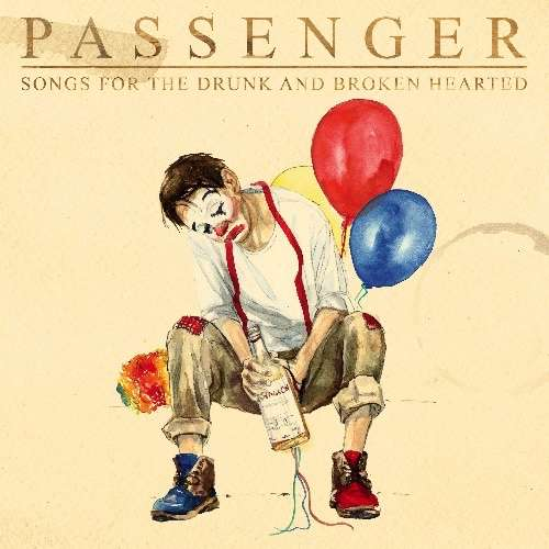 PASSENGER SHARES NEW SINGLE 'A SONG FOR THE DRUNK AND BROKEN HEARTED' & ANNOUNCES NEW ALBUM