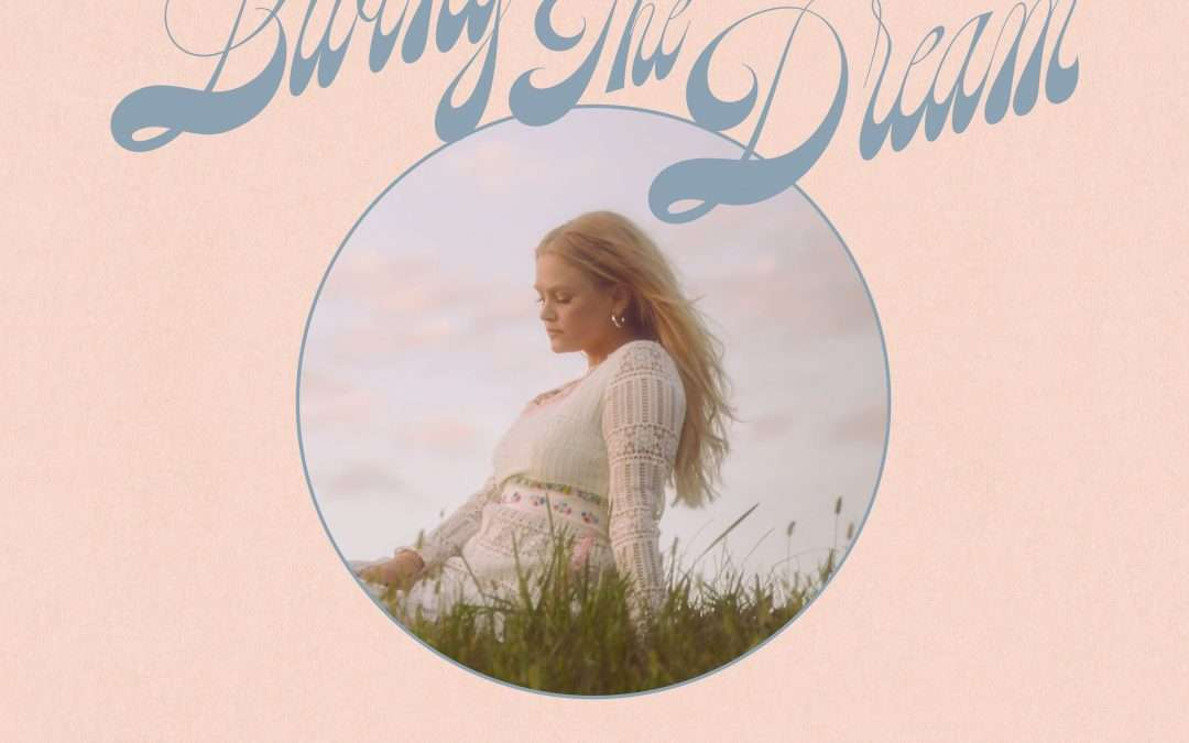 Hailey Whitters Announces Deluxe Album 'Living The Dream' (Out Feb 26th)