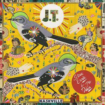 Steve Earle & The Dukes Release New Album J.T. Today In Honor Of Late Son, Justin Townes Earle, On His 39th Birthday