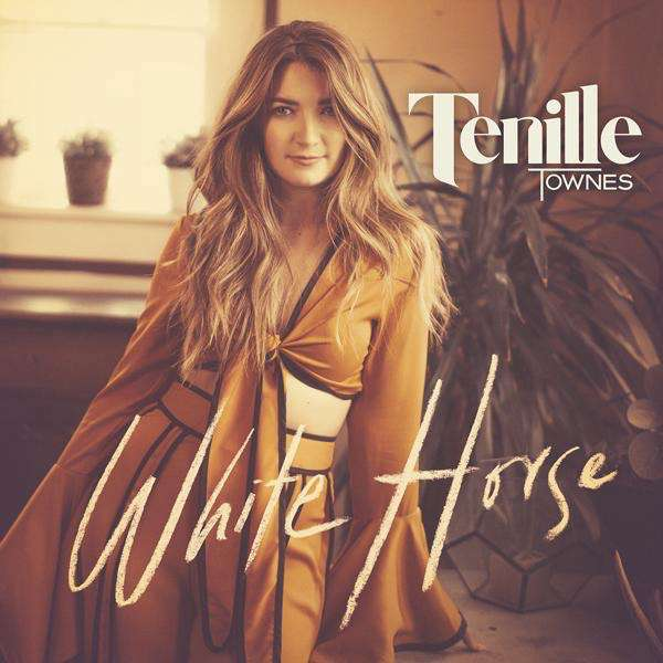 TENILLE TOWNES ' NEW SINGLE 'WHITE HORSE' OUT NOW