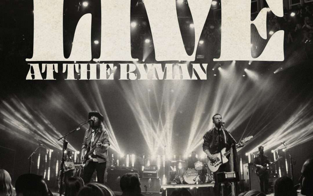 Brothers Osborne reveal details for new album 'Live At The Ryman' out October 11th