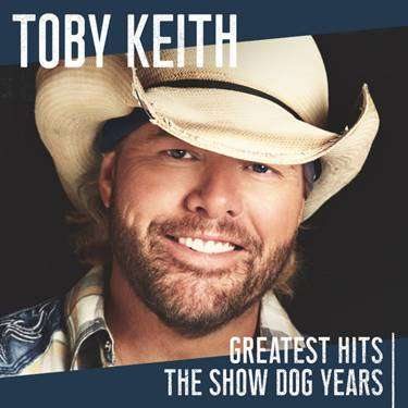 Toby Keith To Release 'Greatest Hits: The Show Dog Years' October 25th