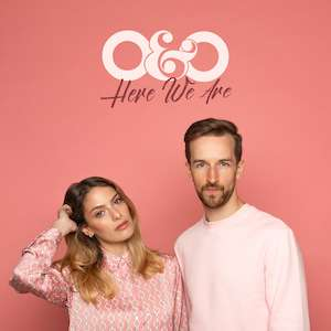 O&O DECLARE THEIR RETURN WITH 'HERE WE ARE' – BRAND NEW SINGLE OUT NOV 15th
