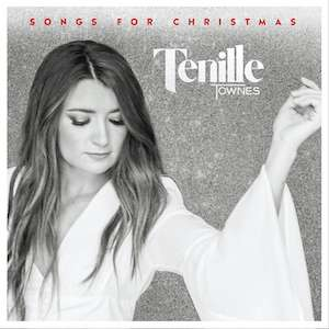 TENILLE TOWNES EMBRACES THE FESTIVE SEASON WITH 'SONGS FOR CHRISTMAS'