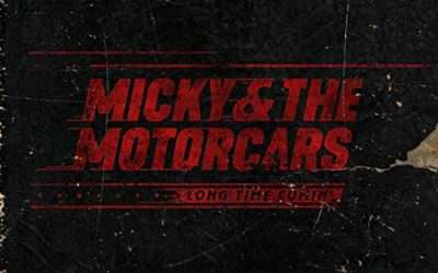 Micky and the Motorcars – Long Time Comin' Album Review'