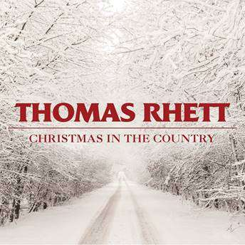 "GRAMMY®-NOMINATED THOMAS RHETT SENDS CHRISTMAS CHEER WITH RELEASE OF TWO CHRISTMAS SONGS INCLUDING NEW ""CHRISTMAS IN THE COUNTRY"""