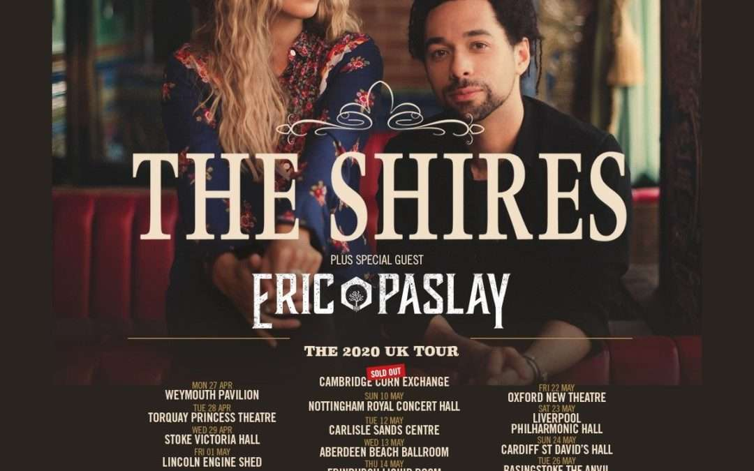 Eric Paslay announces April/May/June 2020 Tour Dates with The Shires.