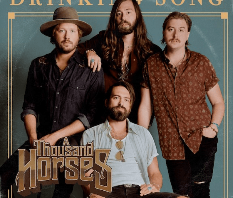 A Thousand Horses debut their latest single  'Drinking Song'