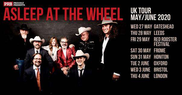 ASLEEP AT THE WHEEL  50TH ANNIVERSARY TOUR FEATURES UK DATES IN MAY & JUNE,  INCLUDING HEADLINE SLOT AT RED ROOSTER FESTIVAL