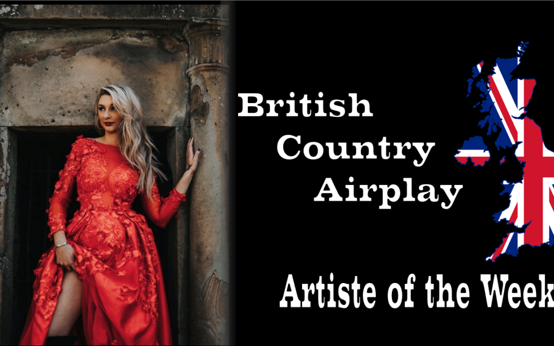 British Country Airplay's Artist of the Week for the Week Beginning 29th March is Kira Mac