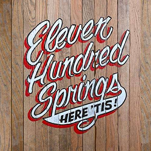 Eleven Hundred Springs 'Here Tis' Album Review