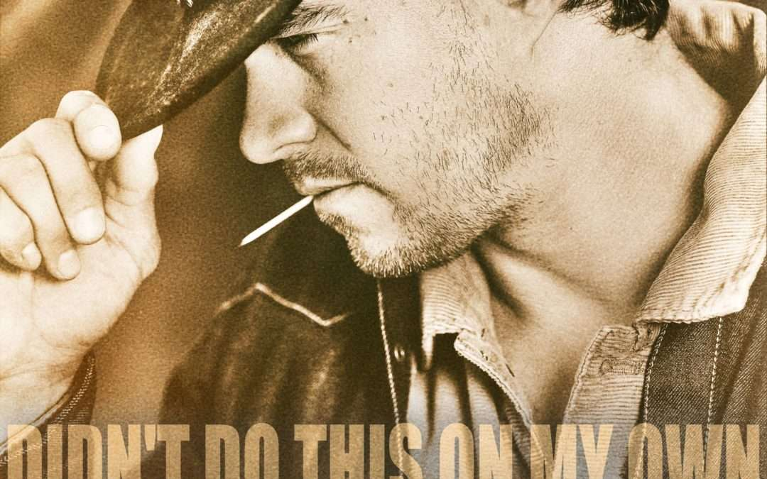 Rob Mayes unleashes outlaw anthem 'Didn't Do This On My Own' 24th April 2020