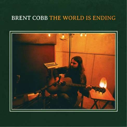 Brent Cobb shares video for new single 'The World Is Ending'