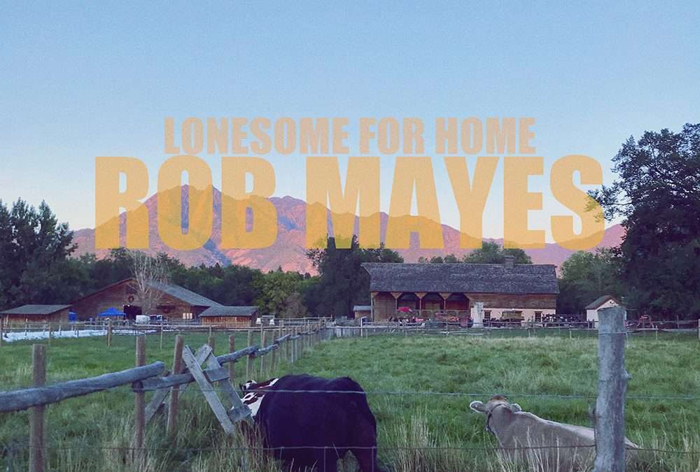 Rob Mayes teams up with legendary songwriter Wood Newton for new track 'Lonesome For Home'