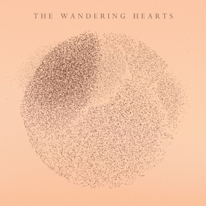 THE WANDERING HEARTS  RELEASE THEIR SELF-TITLED SECOND ALBUM ON  30TH JULY